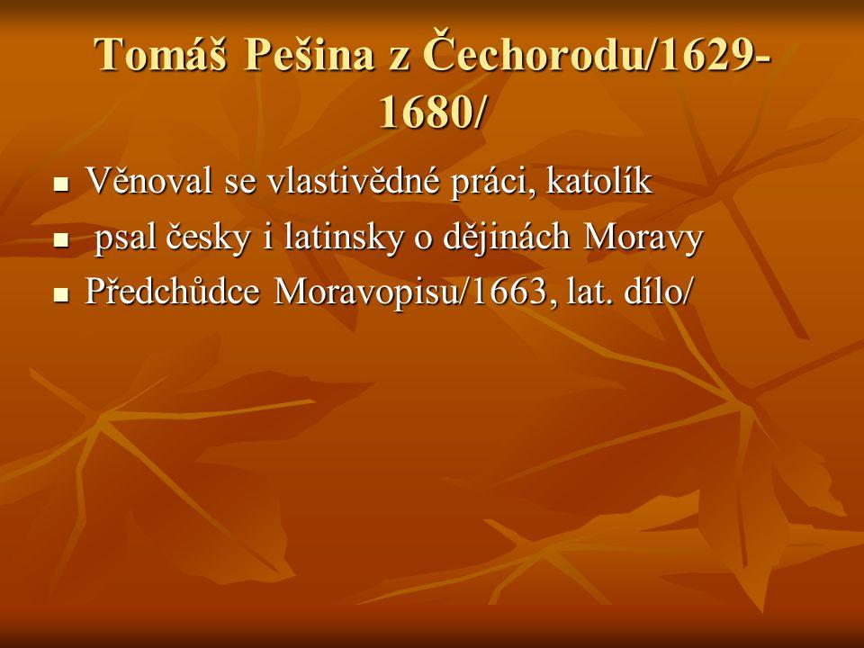 Tomáš Pešina z Čechorodu/1629-1680/
