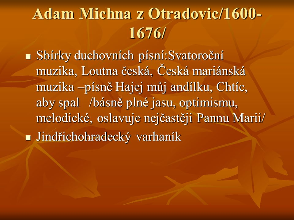 Adam Michna z Otradovic/1600-1676/