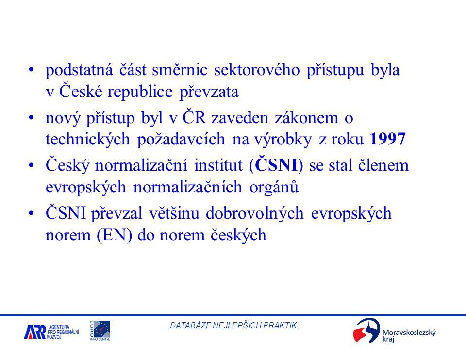 podstatná část směrnic sektorového přístupu byla v České republice převzata