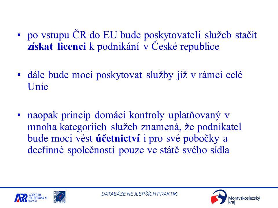 po vstupu ČR do EU bude poskytovateli služeb stačit získat licenci k podnikání v České republice