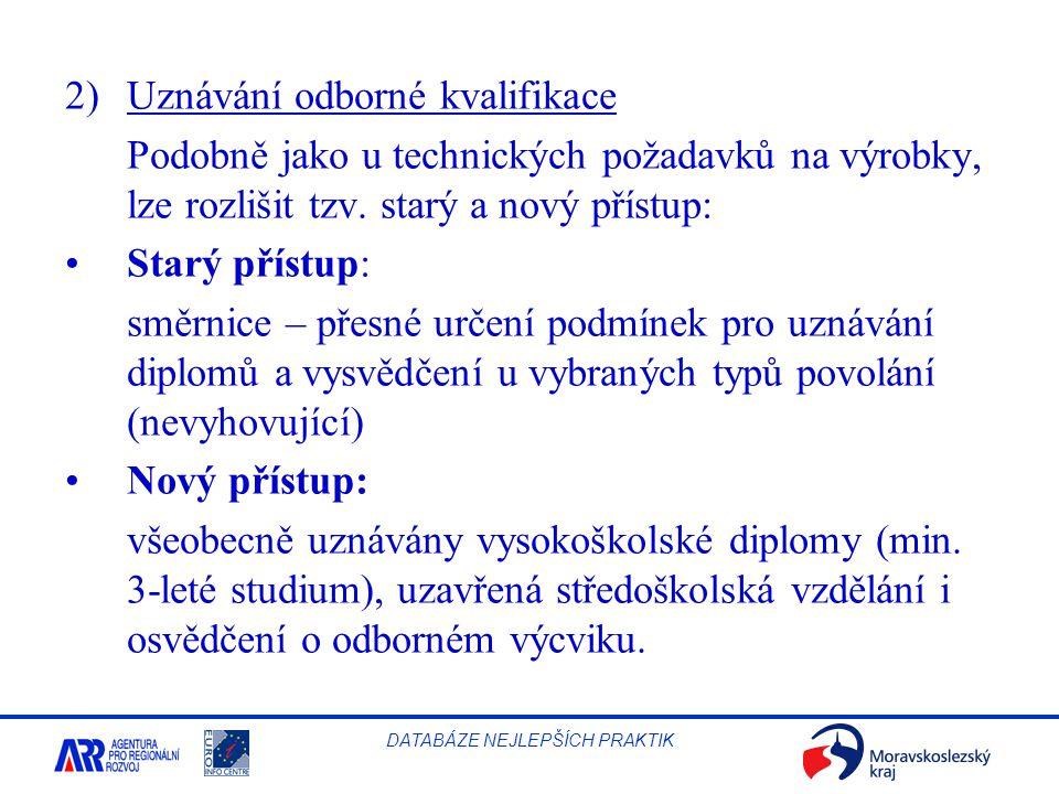 2) Uznávání odborné kvalifikace