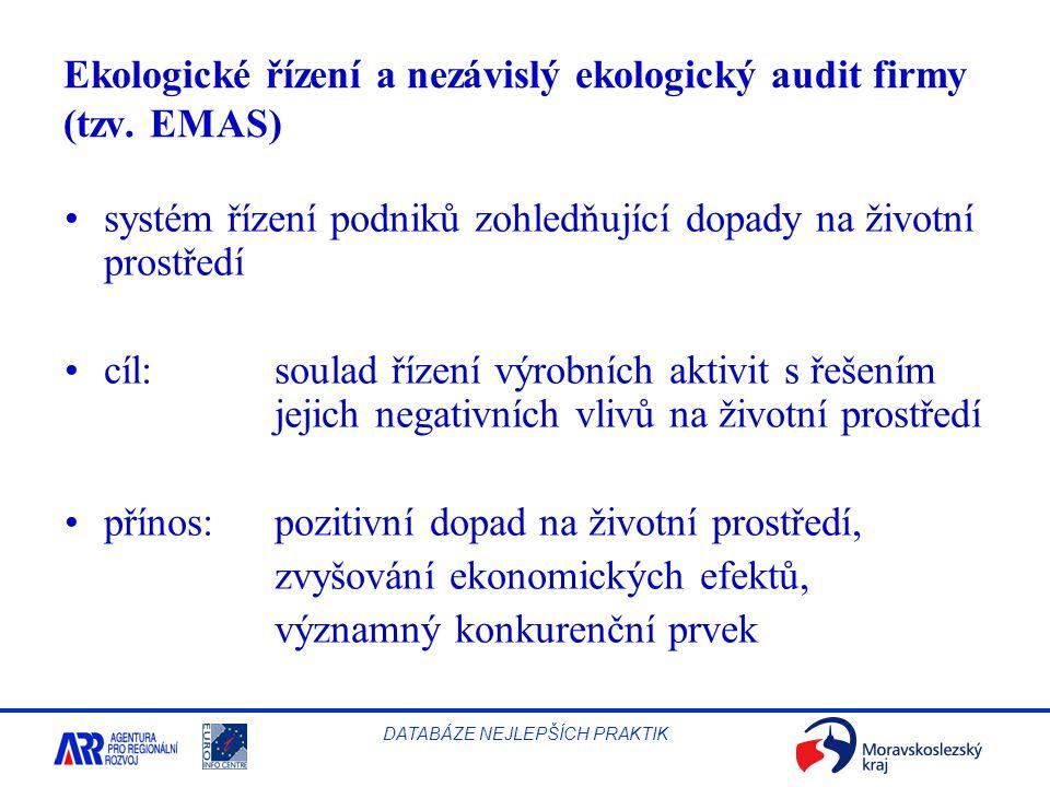 Ekologické řízení a nezávislý ekologický audit firmy (tzv. EMAS)