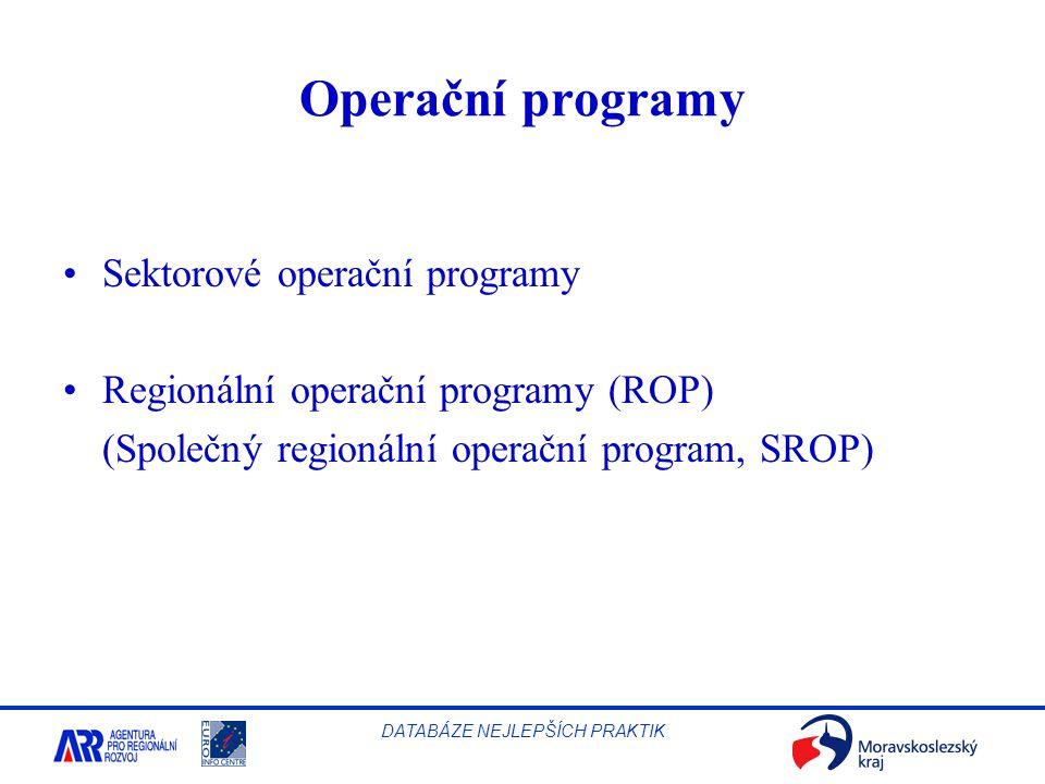 Operační programy Sektorové operační programy