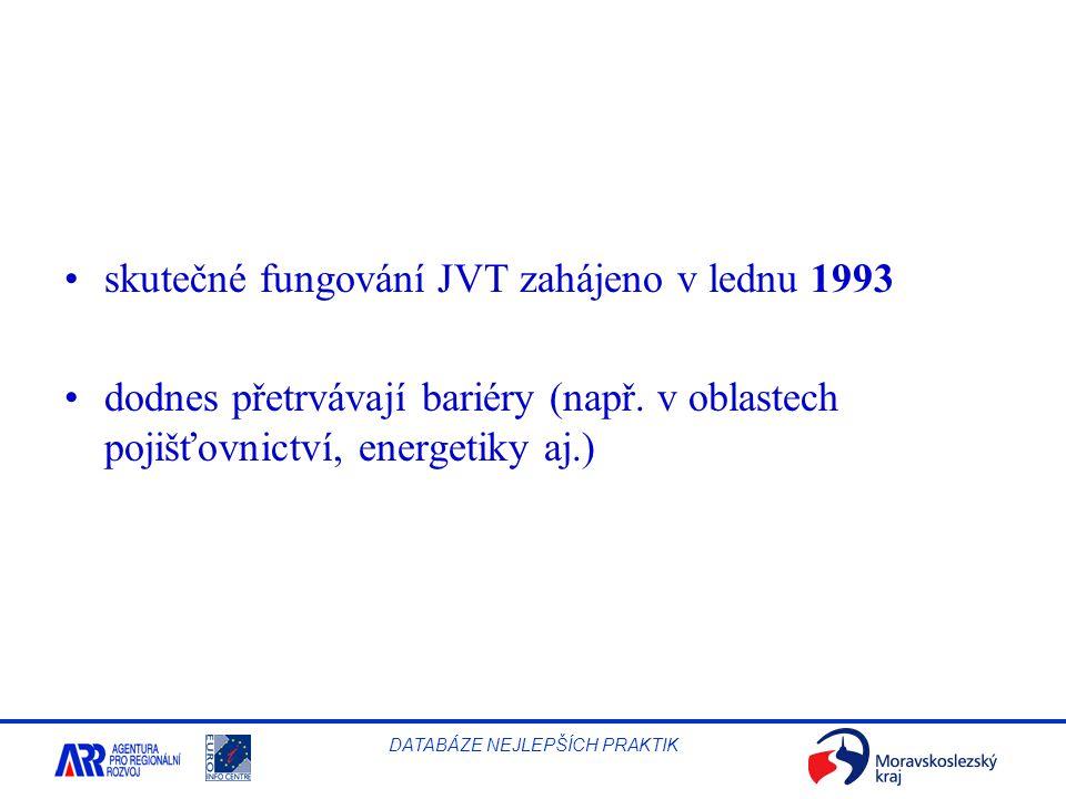skutečné fungování JVT zahájeno v lednu 1993