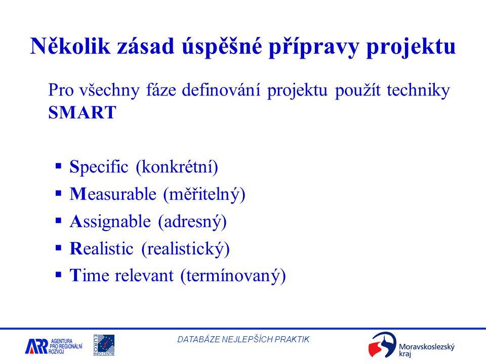 Několik zásad úspěšné přípravy projektu