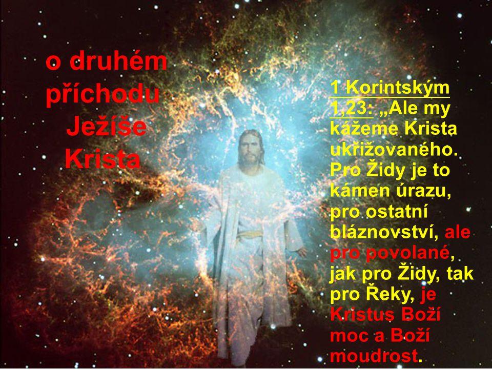 Svět potřebuje slyšet o naději o druhém příchodu Ježíše Krista