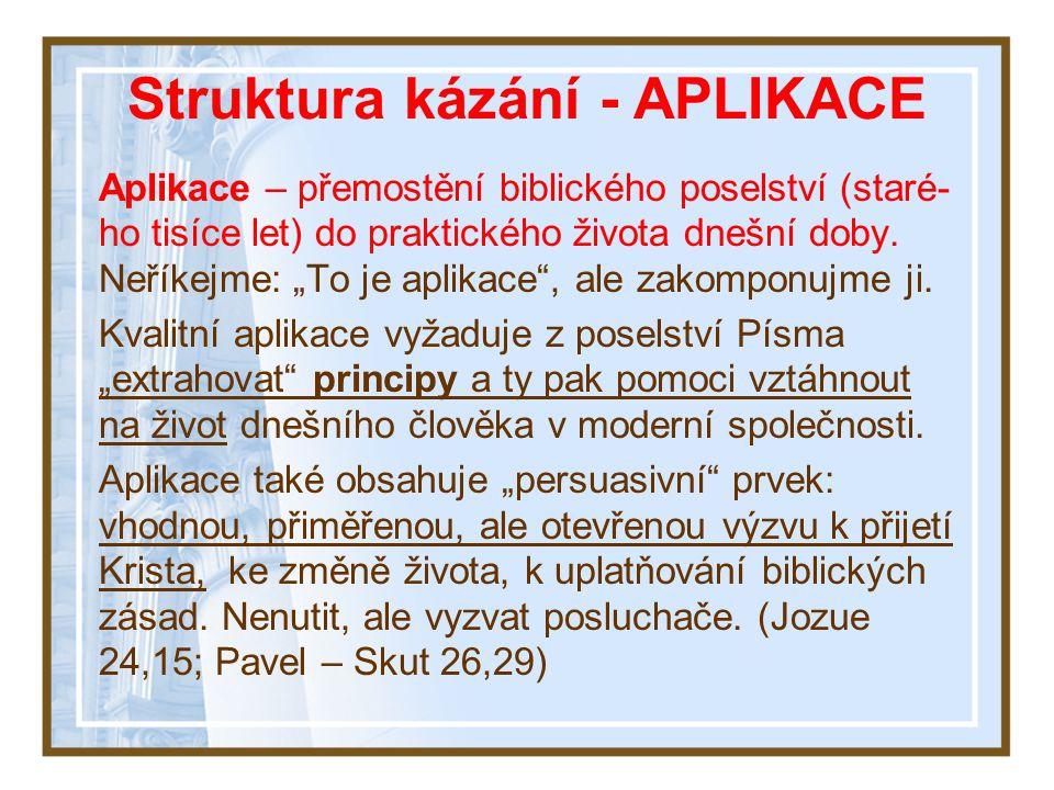 Struktura kázání - APLIKACE