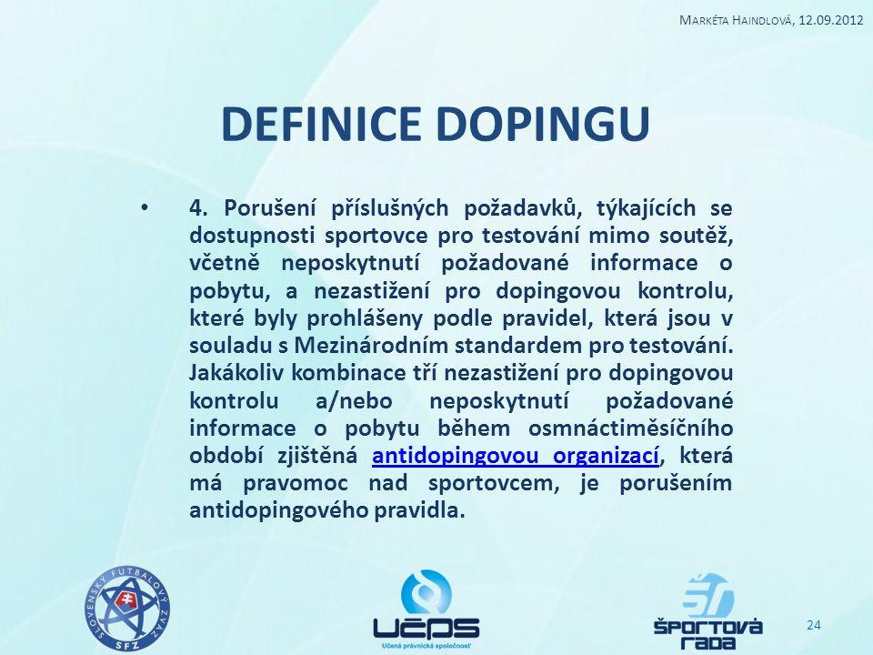 Markéta Haindlová, 12.09.2012 DEFINICE DOPINGU.
