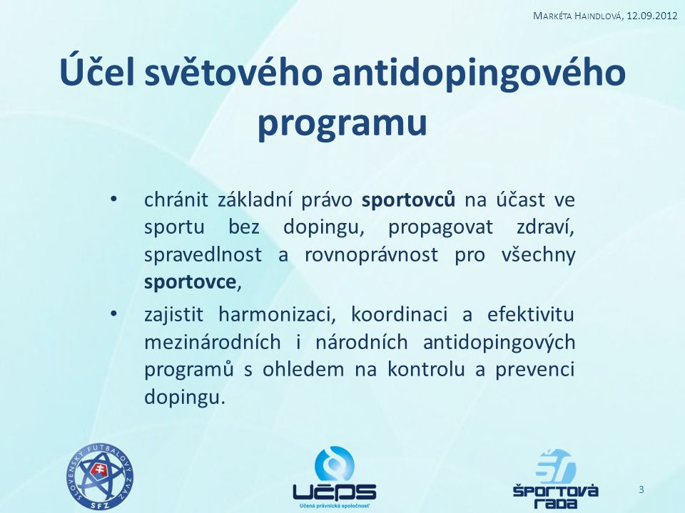Účel světového antidopingového programu