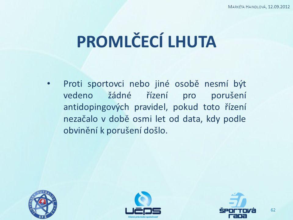 Markéta Haindlová, 12.09.2012 PROMLČECÍ LHUTA.