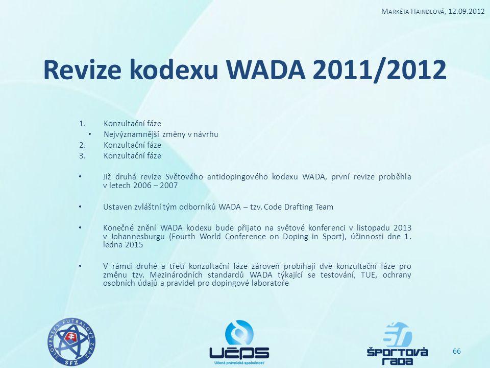 Revize kodexu WADA 2011/2012 Konzultační fáze