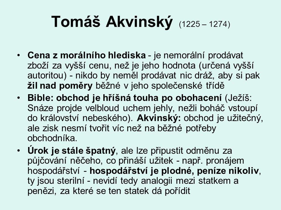 Tomáš Akvinský (1225 – 1274)
