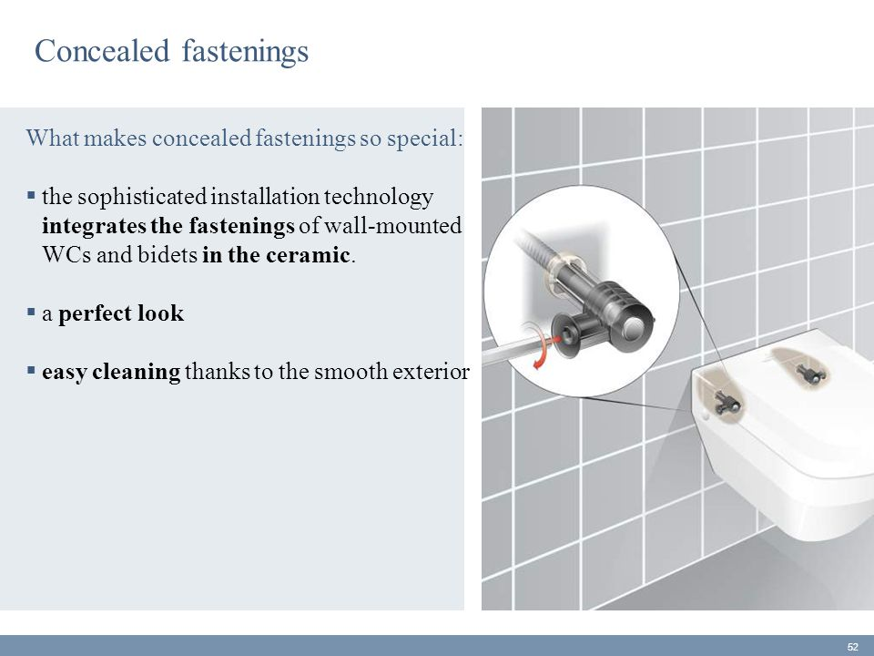 Concealed fastenings What makes concealed fastenings so special: