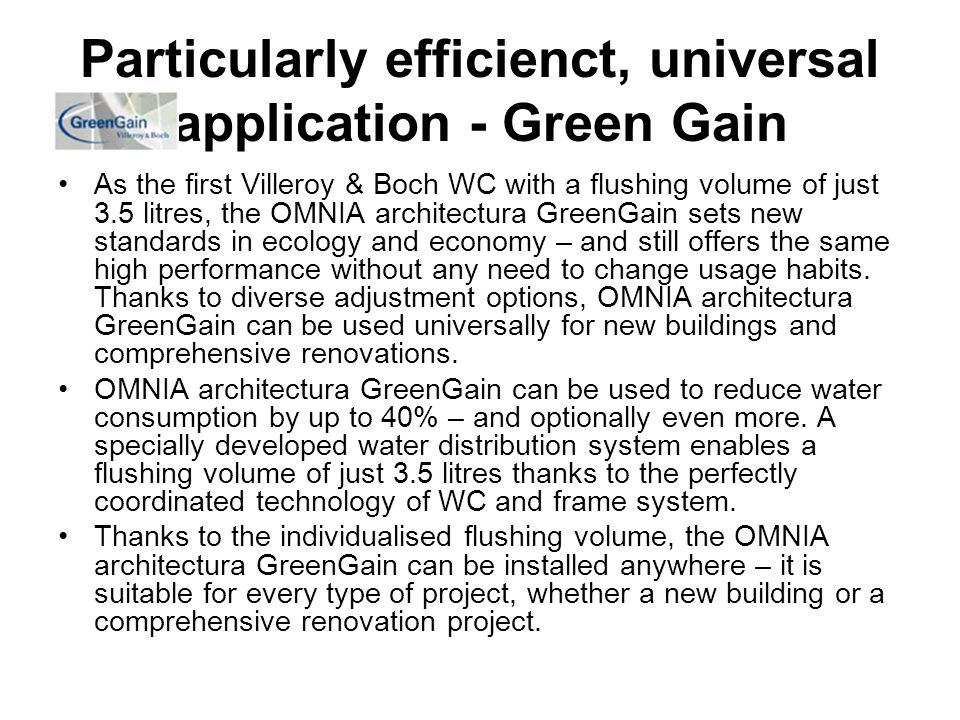 Particularly efficienct, universal application - Green Gain