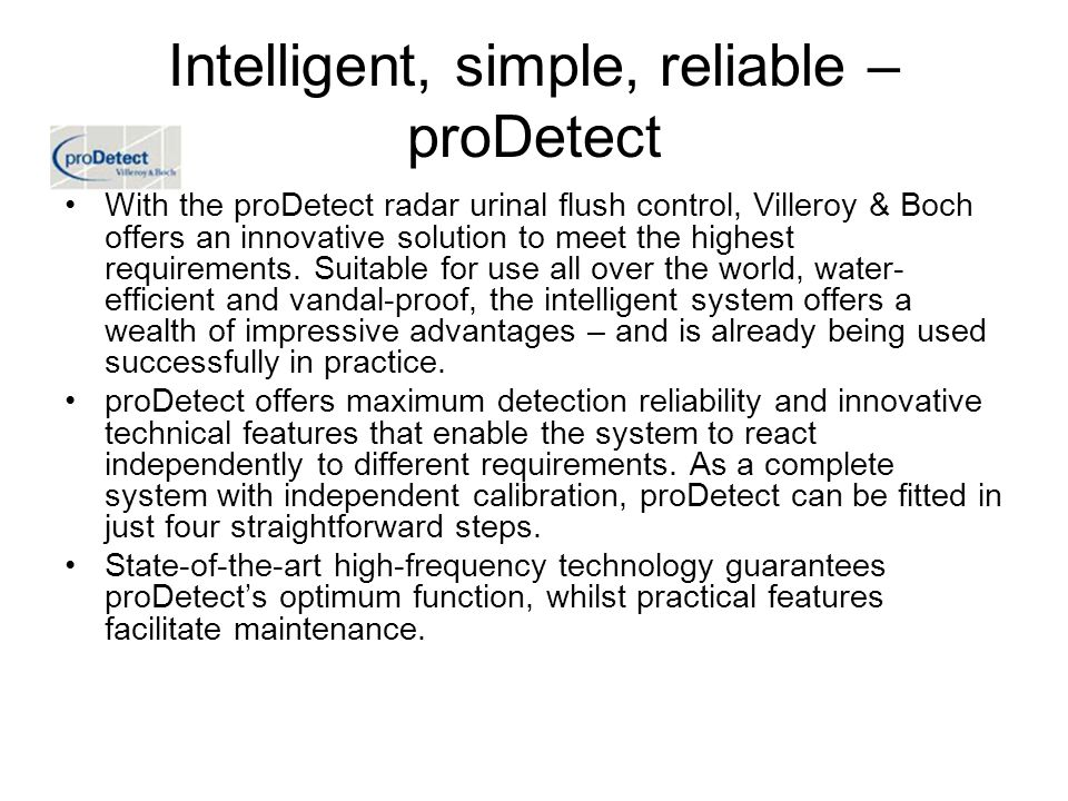 Intelligent, simple, reliable – proDetect