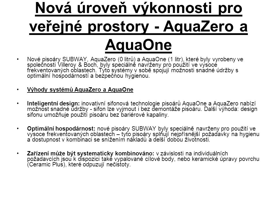 Nová úroveň výkonnosti pro veřejné prostory - AquaZero a AquaOne