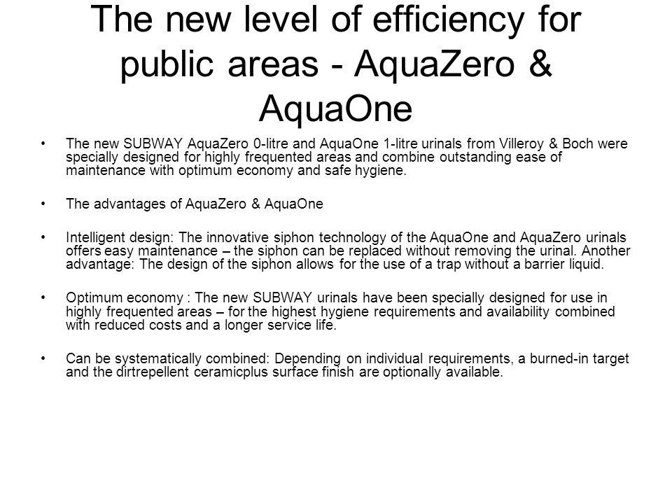 The new level of efficiency for public areas - AquaZero & AquaOne