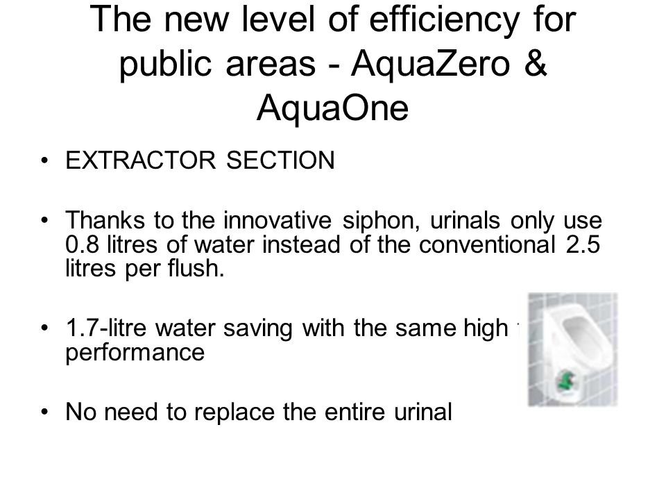 The new level of efficiency for public areas - AquaZero & AquaOne