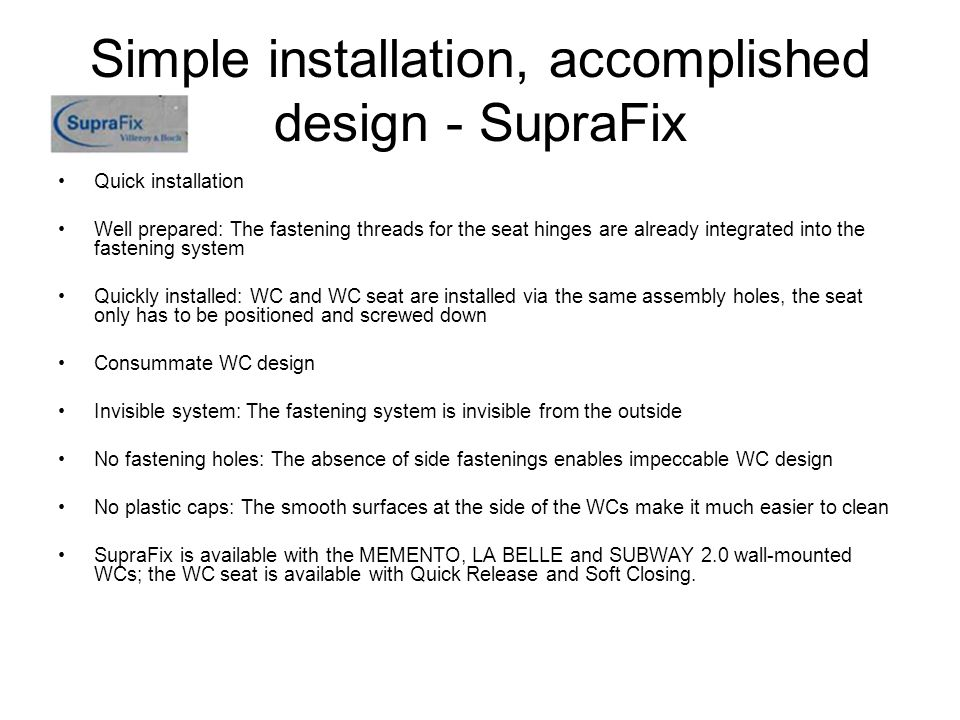 Simple installation, accomplished design - SupraFix