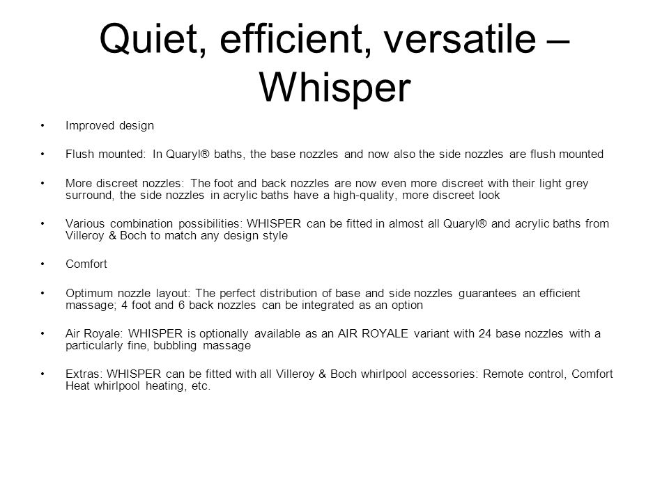 Quiet, efficient, versatile – Whisper