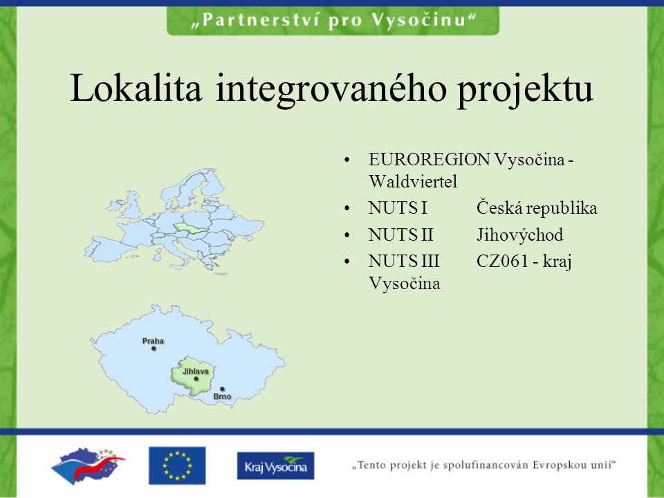 Lokalita integrovaného projektu