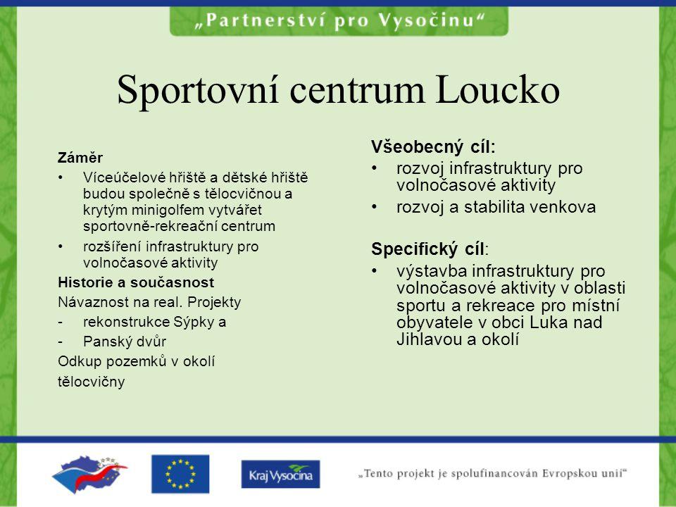Sportovní centrum Loucko