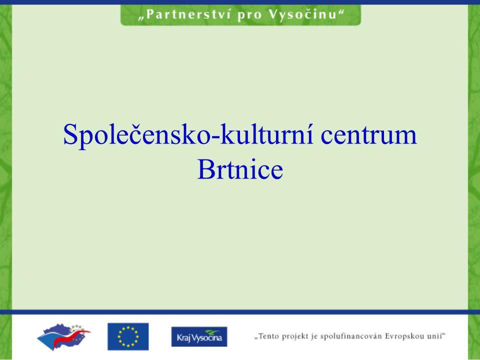 Společensko-kulturní centrum Brtnice