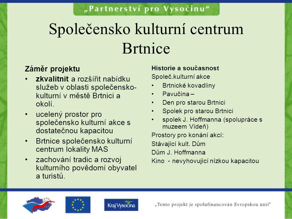 Společensko kulturní centrum Brtnice
