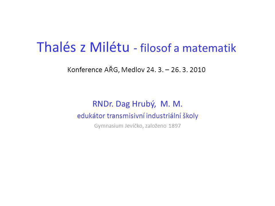 Thalés z Milétu - filosof a matematik