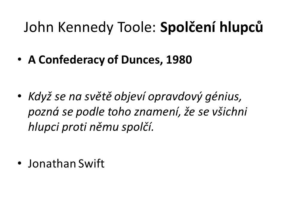 John Kennedy Toole: Spolčení hlupců