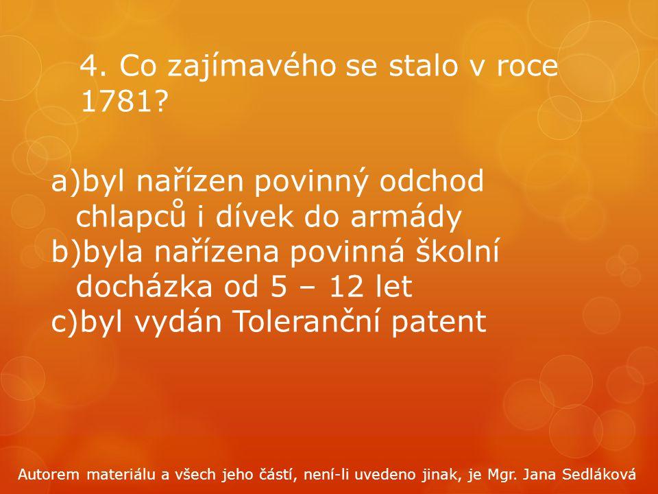4. Co zajímavého se stalo v roce 1781