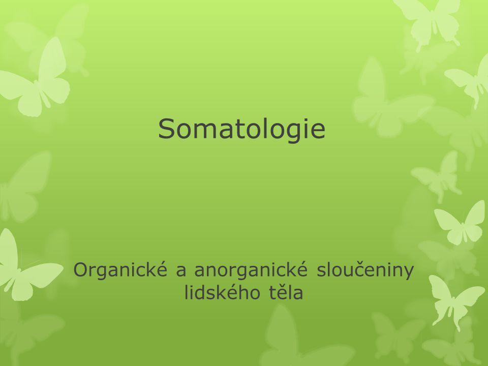 Organické a anorganické sloučeniny lidského těla
