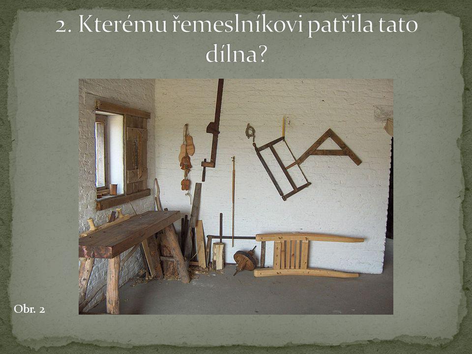 2. Kterému řemeslníkovi patřila tato dílna