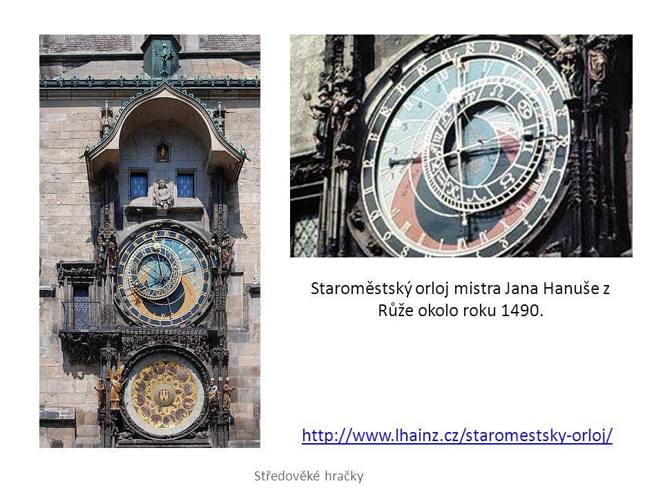 Staroměstský orloj mistra Jana Hanuše z Růže okolo roku 1490.