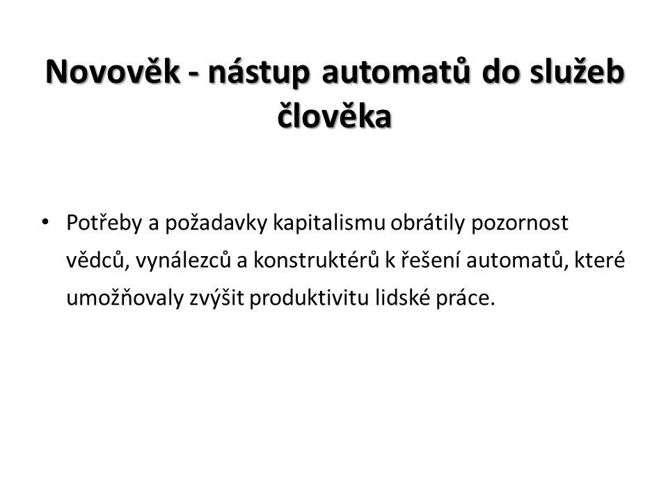 Novověk - nástup automatů do služeb člověka