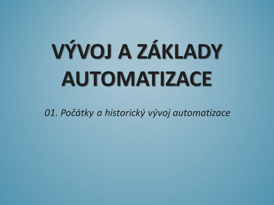 Vývoj a základy automatizace