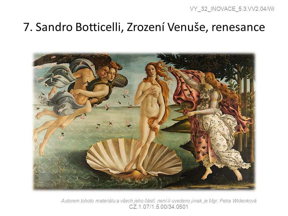 7. Sandro Botticelli, Zrození Venuše, renesance