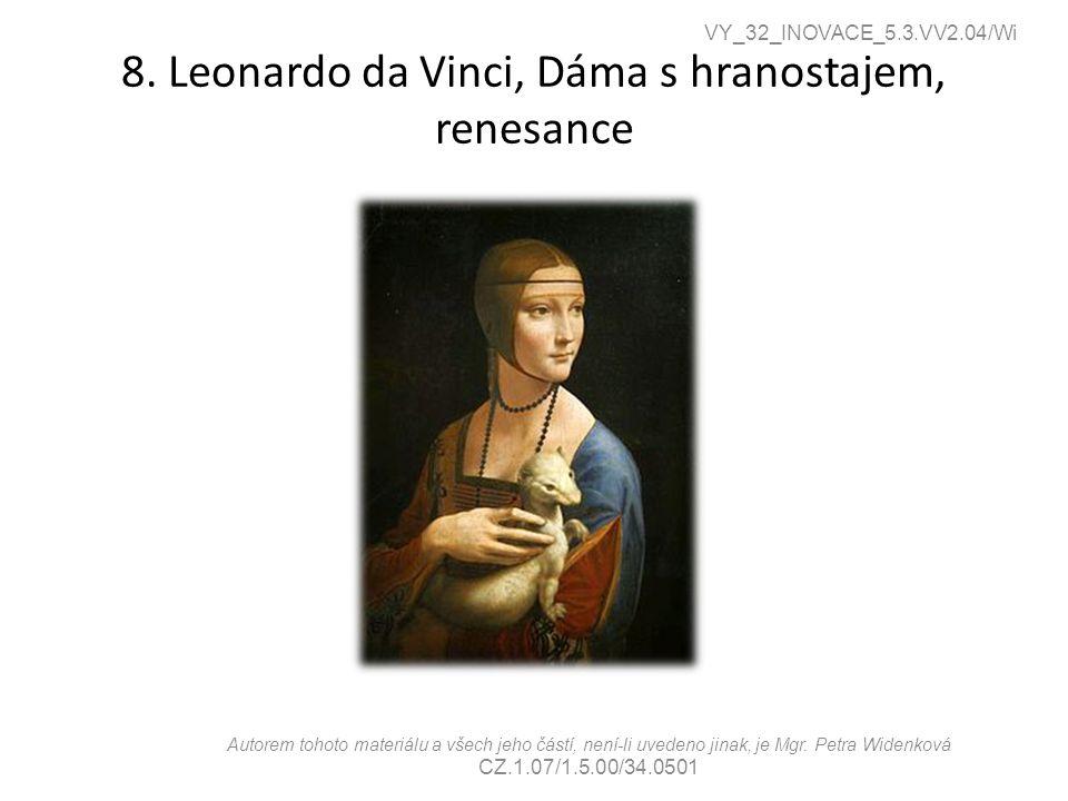 8. Leonardo da Vinci, Dáma s hranostajem, renesance