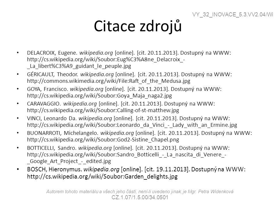 Citace zdrojů VY_32_INOVACE_5.3.VV2.04/Wi.