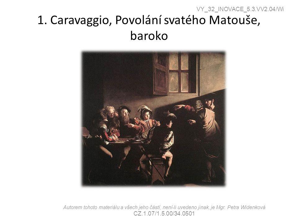 1. Caravaggio, Povolání svatého Matouše, baroko