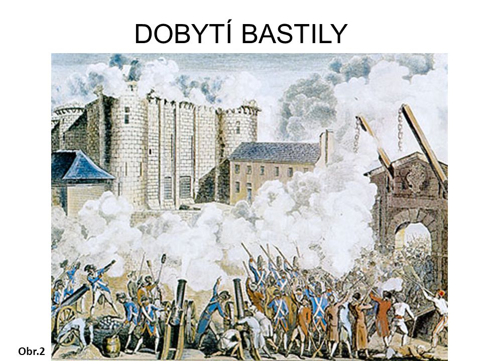 DOBYTÍ BASTILY Obr.2