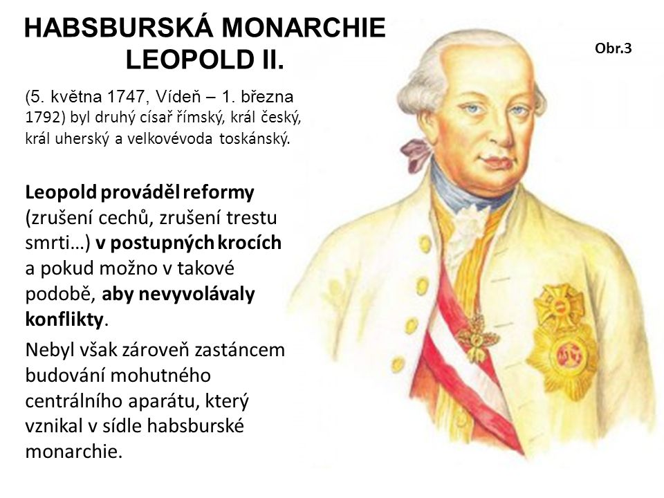 HABSBURSKÁ MONARCHIE LEOPOLD II.