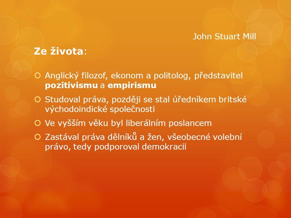Ze života: John Stuart Mill