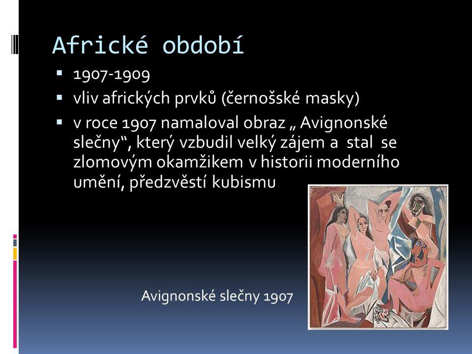 Africké období 1907-1909 vliv afrických prvků (černošské masky)