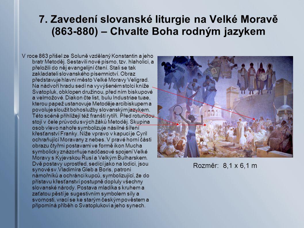 7. Zavedení slovanské liturgie na Velké Moravě (863-880) – Chvalte Boha rodným jazykem