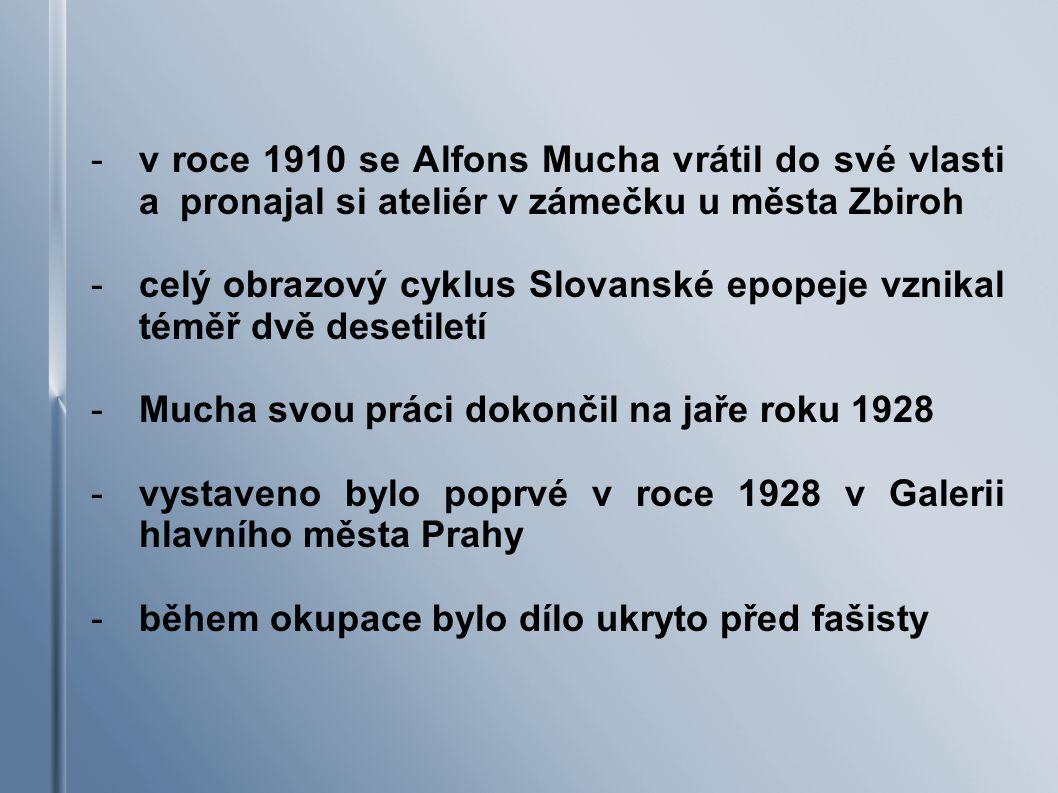 v roce 1910 se Alfons Mucha vrátil do své vlasti a pronajal si ateliér v zámečku u města Zbiroh