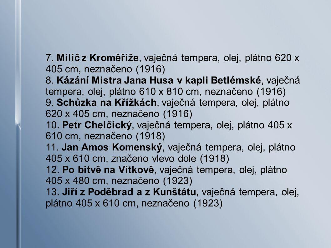 7. Milíč z Kroměříže, vaječná tempera, olej, plátno 620 x 405 cm, neznačeno (1916)