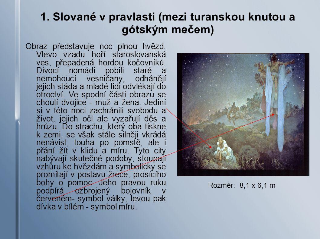 1. Slované v pravlasti (mezi turanskou knutou a gótským mečem)