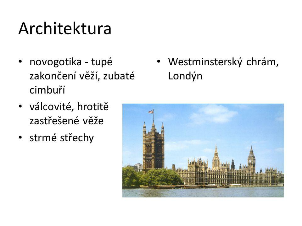 Architektura novogotika - tupé zakončení věží, zubaté cimbuří