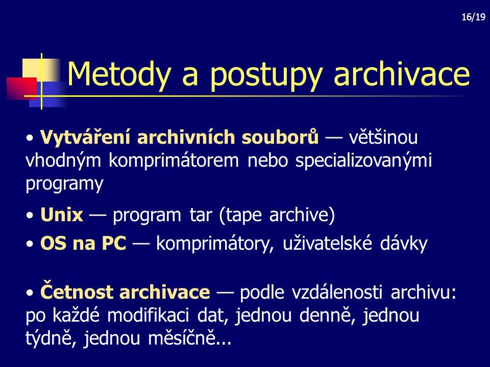 Metody a postupy archivace
